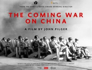 The Coming War on China John Pilger